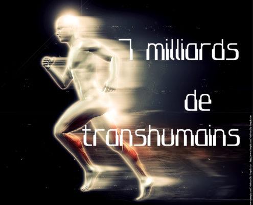 7 milliards de transhumains