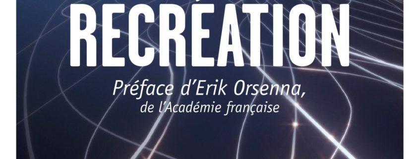 fulgurante recréation (Bayard, 2016).
