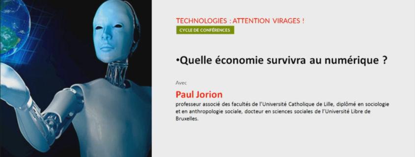 Quelle économie survivra au numérique - Paul Jorion